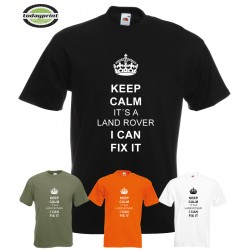KEEP CALM IT´S A LAND ROVER I CAN FIX IT - T-Shirt