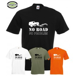 T-Shirt NO ROAD - NO PROBLEM 4x4