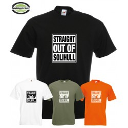 T-Shirt - Straight out of Solihull