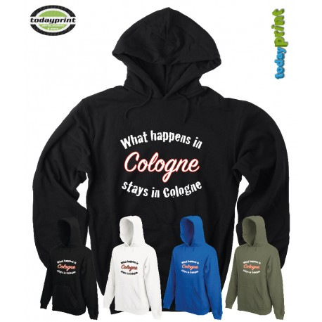 WHAT HAPPENS IN COLOGNE STAYS IN COLOGNE - Hoodie
