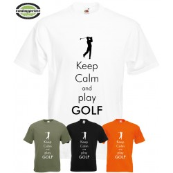 KEEP CALM AND PLAY GOLF - T-Shirt