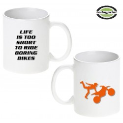 LIFE IS TOO SHORT TOO RIDE BORING BIKES - Motiv Tasse 0,3L