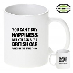 YOU CAN´T BUY HAPPINESS - BRITISH - Die Tasse für alle Land Rover, Jaguar, MG, Triumph, Morgan, Fans, Motiv Tasse 0,3L