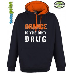 ORANGE IS THE ONLY DRUG Kapuzen Hoodie