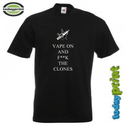 T-Shirt VAPE - VAPE ON F**K THE CLONES 2
