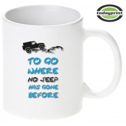 TO GO WHERE NO JEEP HAS GONE BEFORE - Motiv Tasse 0,3L