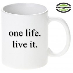ONE LIFE LIVE IT - Motiv Tasse 0,3L
