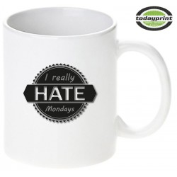 I HATE MONDAYS - Motiv Tasse 0,3L